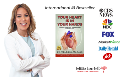 Dr. Millie Lee, Integrative Cardiologist, Shares How to Create a World without Heart Disease in the New #1 International Bestseller Book